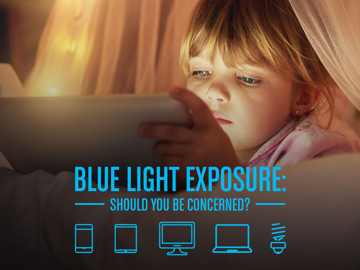 Blue Light Exposure - Should you be concerned